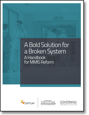 A Bold Solution for a Broken System: A Handbook for MMIS Reform